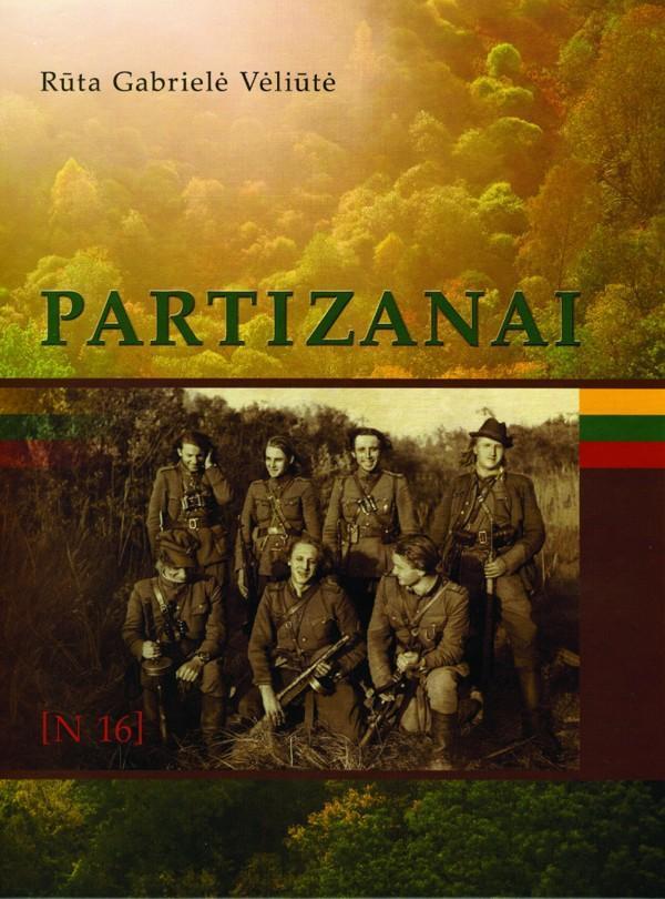 Partizanai (2-oji papildyta laida) | Rūta Gabrielė Vėliūtė