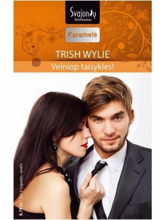 Velniop taisykles! (Karamelė) | Trish Wylie