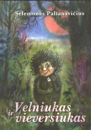 Velniukas ir vieversiukas (2-as leidimas)   Selemonas Paltanavičius