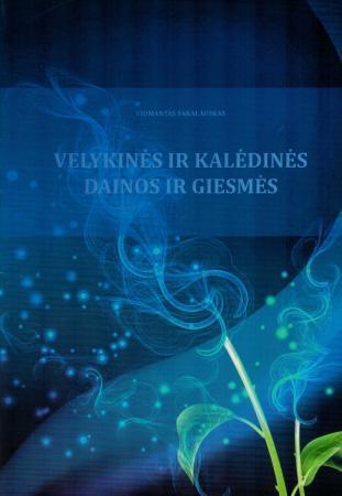 Velykinės ir kalėdinės dainos ir giesmės (su CD)   Vidmantas Sakalauskas