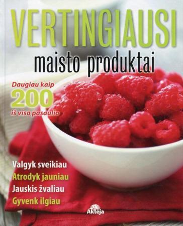 Vertingiausi maisto produktai | Tonia Reinhard