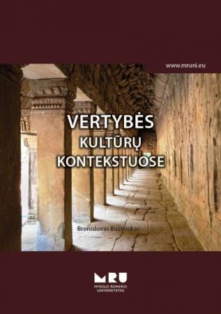 Vertybės kultūrų kontekstuose   Bronislovas Kuzmickas