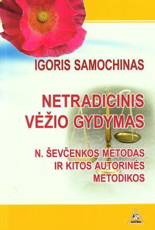 Netradicinis vėžio gydymas | Igoris Samochinas