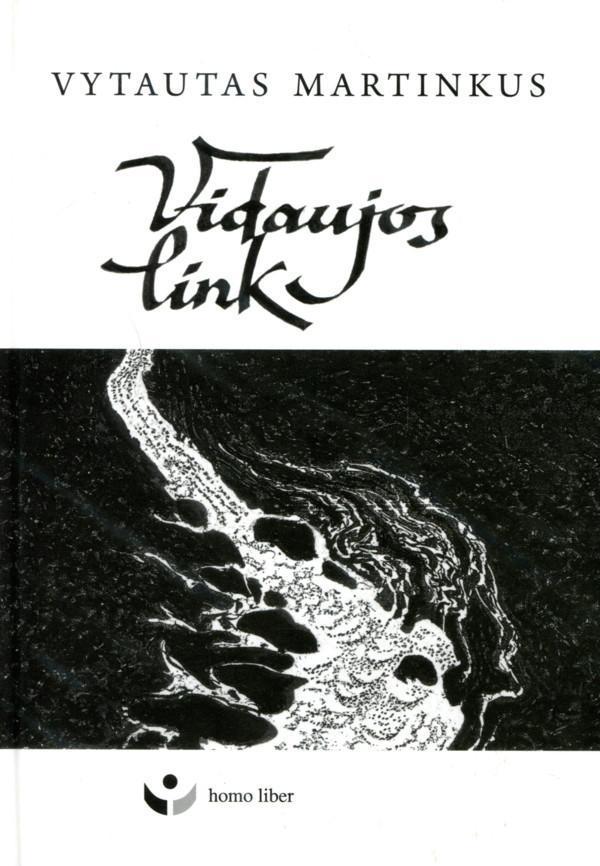 Vidaujos link | Vytautas Martinkus