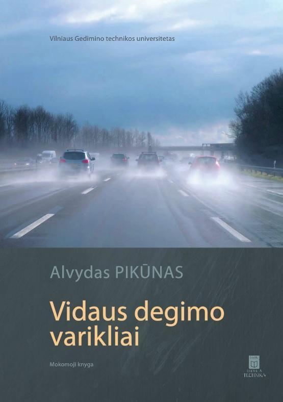 Vidaus degimo varikliai | Alvydas Pikūnas