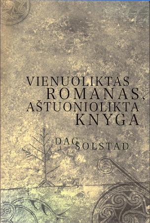 Vienuoliktas romanas, aštuoniolikta knyga | Dag Solstad