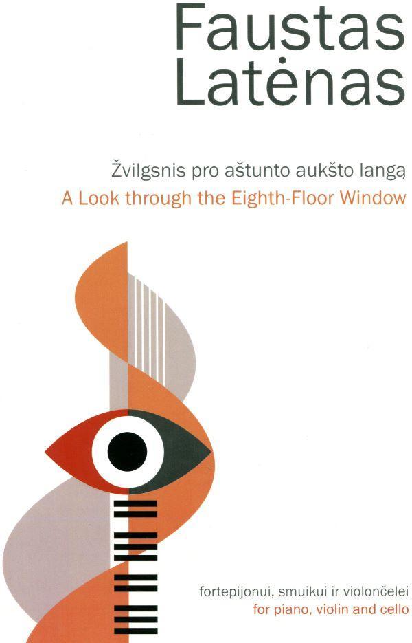 Žvilgsnis pro aštunto aukšto langą | A Lool through the eighth-Floor Window | Faustas Latėnas