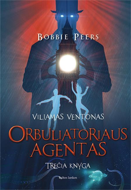 Viljamas Ventonas 3. Orbuliatoriaus Agentas | Bobbie Peers