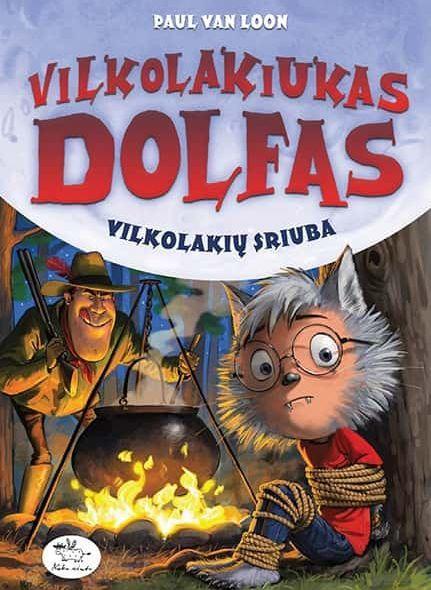 Vilkolakiukas Dolfas 14. Vilkolakių sriuba | Paul van Loon