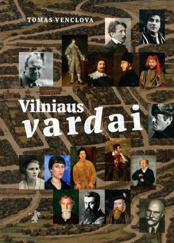 Vilniaus vardai (naujas leidimas) | Tomas Venclova