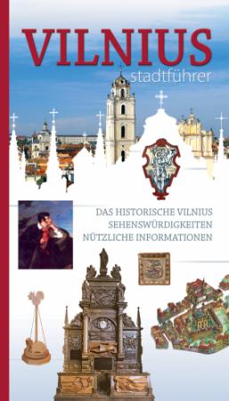 Vilnius. Stadfuhrer | Karolina Mickevičiūtė
