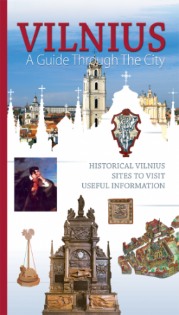 Vilnius. A guide through the city | Karolina Mickevičiūtė