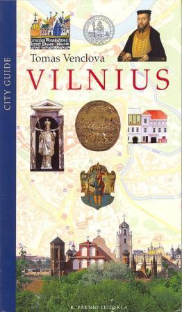 Vilnius. City Guide | Tomas Venclova