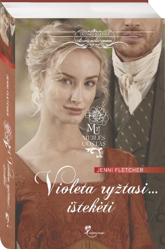 Violeta ryžtasi… ištekėti | Jenni Fletcher