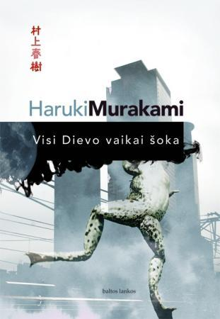 Visi Dievo vaikai šoka | Haruki Murakami