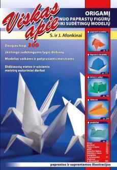 Viskas apie origamį | S. Afonkinas, E. Afonkina