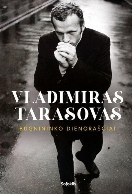 Vladimiras Tarasovas. Būgnininko dienoraščiai   Vladimiras Tarasovas