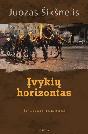 Įvykių horizontas | Juozas Šikšnelis