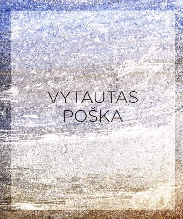 Vytautas Poška. Kūryba  