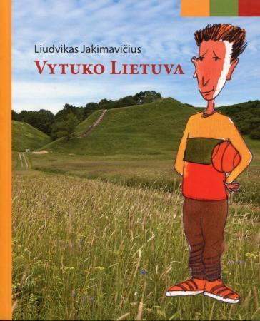 Vytuko Lietuva | Liudvikas Jakimavičius