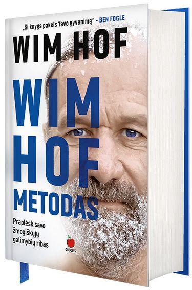 Wim Hof metodas. Praplėsk savo galimybių ribas | Wim Hof