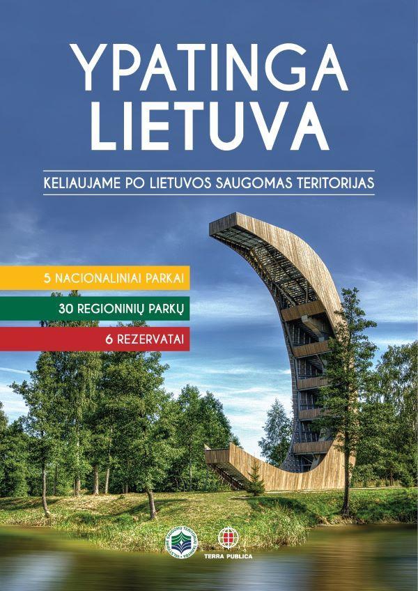 Ypatinga Lietuva. Keliaukime po gražiausias Lietuvos vietoves |