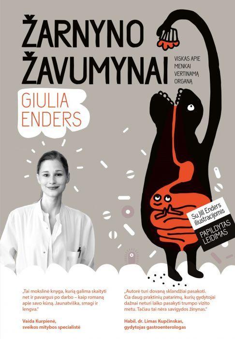Žarnyno žavumynai. Viskas apie menkai vertinamą organą (naujas papildytas leidimas) | Giulia Enders