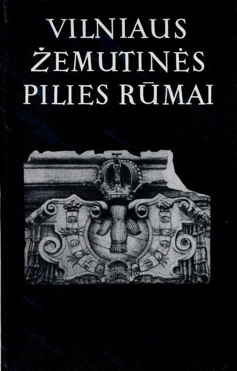 Vilniaus žemutinės pilies rūmai, 3 tomas (1990-1993 metų tyrimai) |