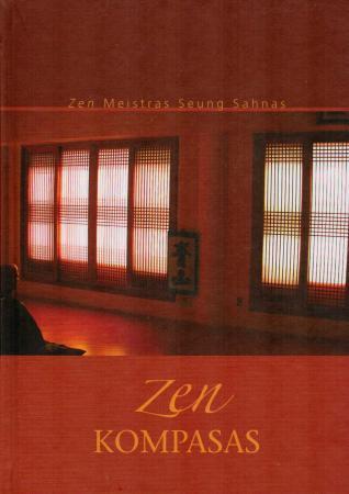 Zen kompasas   Zen meistras Seung Sahnas