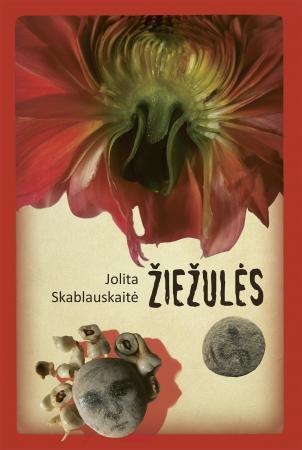 Žiežulės | Jolita Skablauskaitė
