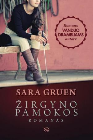 Žirgyno pamokos   Sara Gruen