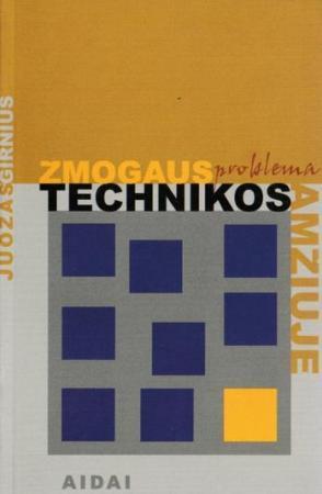 Žmogaus problema technikos amžiuje   Juozas Girnius