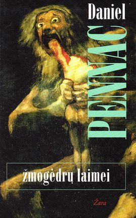Žmogėdrų laimei   Daniel Pennac