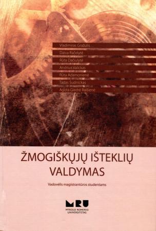 Žmogiškųjų išteklių valdymas | Vladimiras Gražulis, Daiva Račelytė ir kt.