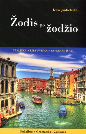 Žodis po žodžio: itališkai, lietuviškai, esperantiškai | Ieva Judickytė