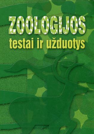 Zoologijos testai ir užduotys | Eugenija Žemgulienė