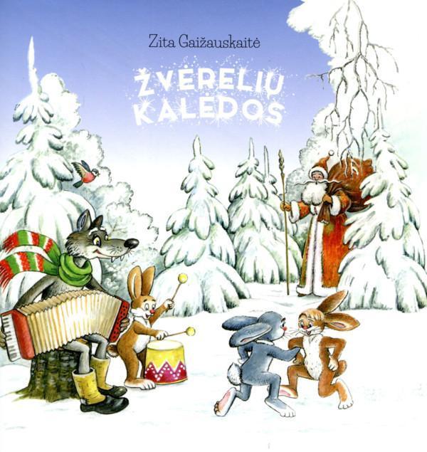 Žvėrelių Kalėdos | Zita Gaižauskaitė