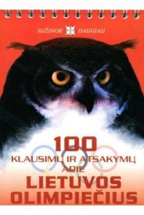 100 klausimų ir atsakymų apie Lietuvos olimpiečius | Sud. Juozas Brazauskas