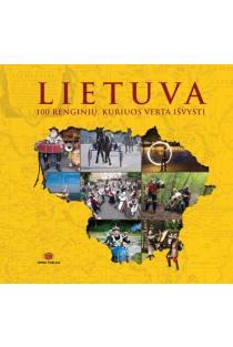 Lietuva. 100 renginių, kuriuos verta išvysti |