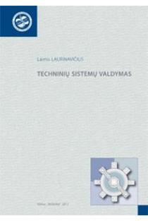 Techninių sistemų valdymas | Laimis Laurinavičius