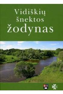 Vidiškių šnektos žodynas | Žaneta Markevičienė, Aurimas Markevičius