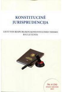 Konstitucinė jurisprudencija Nr. 4 (24) Spalis - Gruodis 2011 |