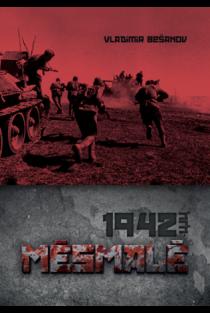 1942-ųjų mėsmalė (2-as leidimas) | Vladimir Bešanov