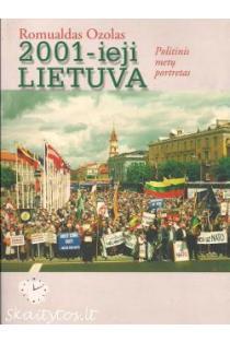 2001-ieji Lietuva. Politinis metų portretas   Romualdas Ozolas