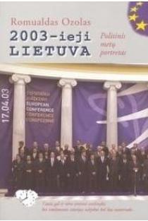 2003-ieji Lietuva. Politinis metų portretas   Romualdas Ozolas
