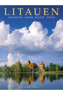 Litauen: Geschichte, Natur, Kultur, Stadte |