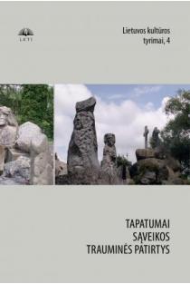 Lietuvos kultūros tyrimai 4. Tapatumai. Sąveikos. Trauminės patirtys | Sud. Rita Repšienė