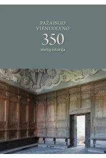 Pažaislio vienuolyno 350 metų istorija | Sud. Mindaugas Paknys