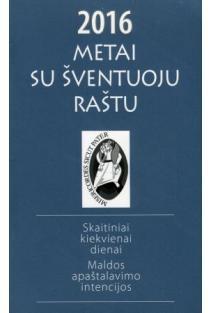 Metai su Šventuoju Raštu 2016 | Lionginas Virbalas SJ