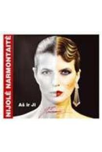 Aš ir Ji (CD) | Nijolė Narmontaitė
